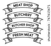 meat  butchery shop  fresh meat ... | Shutterstock .eps vector #767615671
