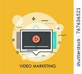 online player window. concept... | Shutterstock .eps vector #767636521