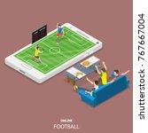 online football flat isometric... | Shutterstock .eps vector #767667004