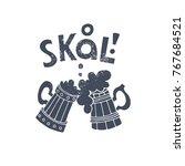 "Skal Skandinavian Toast  Means ""..."