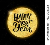 happy new year typographic text ... | Shutterstock . vector #767705185