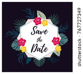 bright card save the date with... | Shutterstock .eps vector #767727349