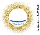 round gold frame or border of... | Shutterstock .eps vector #767752441