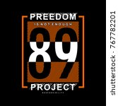 freedom project slogan... | Shutterstock .eps vector #767782201