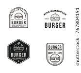 burger logo set vintage element ... | Shutterstock .eps vector #767804191