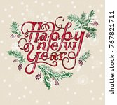 happy new year vintage text.... | Shutterstock .eps vector #767821711