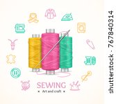 sewing and needlework tools... | Shutterstock .eps vector #767840314