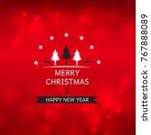 christmas background. vector... | Shutterstock .eps vector #767888089