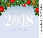 2018 happy new year  card with... | Shutterstock .eps vector #767906167