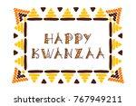 happy kwanzaa holiday... | Shutterstock .eps vector #767949211