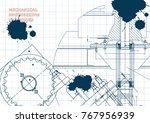 blueprints. mechanical drawings.... | Shutterstock .eps vector #767956939