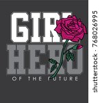 typography slogan with roses... | Shutterstock .eps vector #768026995