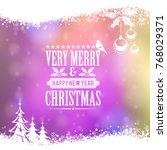 christmas frame with retro... | Shutterstock . vector #768029371