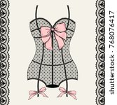 vintage lace corset.  can be... | Shutterstock .eps vector #768076417