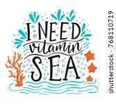 i need vitamin sea. vector... | Shutterstock .eps vector #768110719