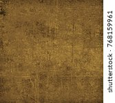 brown grunge background. dirty... | Shutterstock . vector #768159961