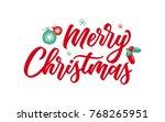 merry christmas handwritten... | Shutterstock .eps vector #768265951