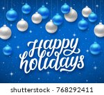 happy holidays script text on... | Shutterstock .eps vector #768292411