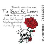 typography slogan with roses... | Shutterstock .eps vector #768313339