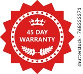 forty five day warranty and... | Shutterstock .eps vector #768323371