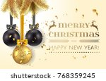 merry christmas and happy new...   Shutterstock .eps vector #768359245