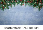 fir branches and christmas... | Shutterstock . vector #768401734