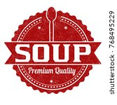 soup grunge rubber stamp on...   Shutterstock .eps vector #768495229
