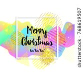 merry christmas greeting card.... | Shutterstock .eps vector #768619507