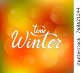 winter time vector text.... | Shutterstock .eps vector #768621244