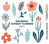 cutout colorful flowers and...   Shutterstock .eps vector #768695221