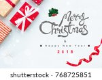 merry christmas and happy new... | Shutterstock . vector #768725851