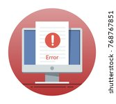 error icon on the monitor... | Shutterstock . vector #768767851
