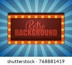retro light sign. vintage style ... | Shutterstock .eps vector #768881419