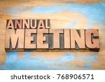 annual meeting word abstract in ... | Shutterstock . vector #768906571
