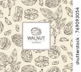 background with walnut  nuts... | Shutterstock .eps vector #769093054