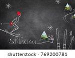 skiing school chalk text and... | Shutterstock . vector #769200781
