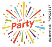 let's party illustration vector | Shutterstock .eps vector #769329817