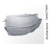 silver paint brush stroke or... | Shutterstock .eps vector #769377997