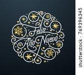 feliz ano nuevo spanish happy... | Shutterstock .eps vector #769396345