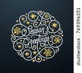 season greetings calligraphy... | Shutterstock .eps vector #769396351
