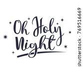 oh holy night lettering design  ... | Shutterstock .eps vector #769516669