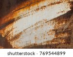 old rusty background. grunge... | Shutterstock . vector #769544899