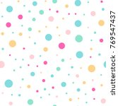 colorful polka dots seamless... | Shutterstock .eps vector #769547437