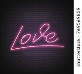 love neon lettering. valentine... | Shutterstock .eps vector #769569829