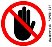 no entry sign. stop palm hand...   Shutterstock .eps vector #769584589