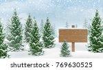 wooden sign in winter spruce...   Shutterstock .eps vector #769630525
