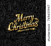 merry christmas lettering for... | Shutterstock .eps vector #769655947