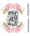 romantic card with words of... | Shutterstock .eps vector #769661944