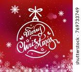 merry christmas hand lettering...   Shutterstock . vector #769733749