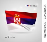 serbia 3d style glowing flag... | Shutterstock .eps vector #769783561